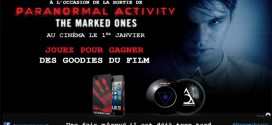 [Terminé] Concours Paranormal Activity The Marqued One