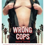wrong cops - affiche