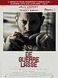 L'affiche du film De Guerre Lasse