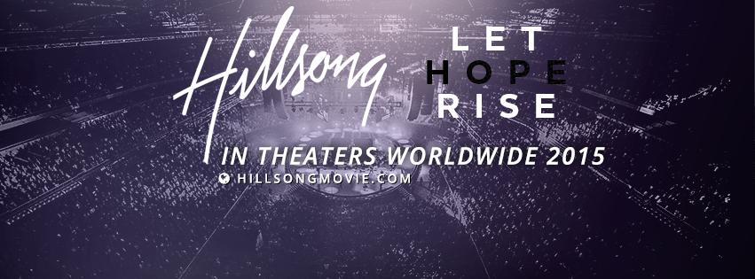 Let Hope Rise - Hillsong Movie