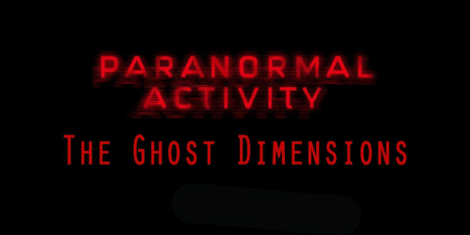 paranormal activity 5 - the ghost dimension